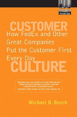 Customer Culture By Basch, Michael D.