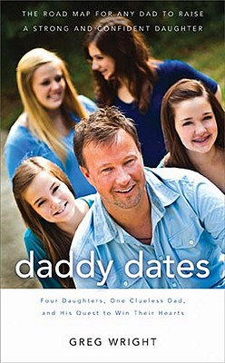 Daddy Dates By Wright, Greg